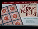 Postcards from History from the Heart, E. Duane Elbert and Rachel K. Elbert, 1558532838