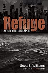Refuge After the Collapse: Book Two of the Pulse Series by Williams, Scott B (2014) Paperback