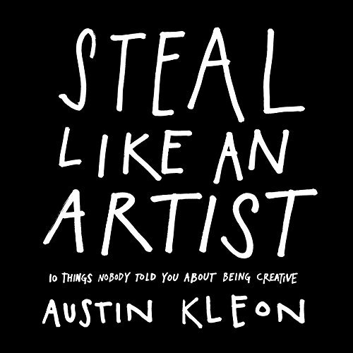 Steal Like an Artist: 10 Things Nobody Told You About Being Creative thumbnail