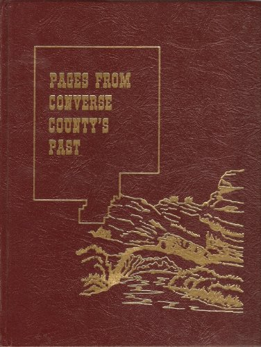 Pages from Converse County's Past