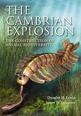 Biology Book :: The Cambrian Explosion: The Construction of Animal Biodiversity from Roberts And Company Publishers