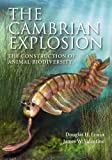 img - for The Cambrian Explosion: The Construction of Animal Biodiversity book / textbook / text book