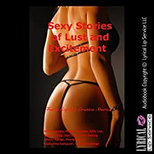 Sexy Stories of Lust and Excitement: Forty Explicit Erotica Stories | Livre audio Auteur(s) : Molly Synthia, Manda Morales, Kitty Lee, Paige Jamey, Jael Long, Alice Farney, Allysin Range, Marilyn More, Samantha Sampson, Connie Hastings Narrateur(s) : Jennifer Saucedo, Nichelle Gregory, Vivien Lee Fox, Sapphire Rose, Amber Grayson Vayle, Dana Campbell,  Poetess Connie