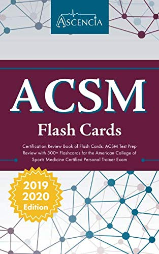 ACSM Certification Review Book of Flash Cards: ACSM Test Prep Review with 300+ Flashcards for the American College of Sports Medicine