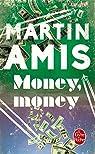 Money, Money par Amis