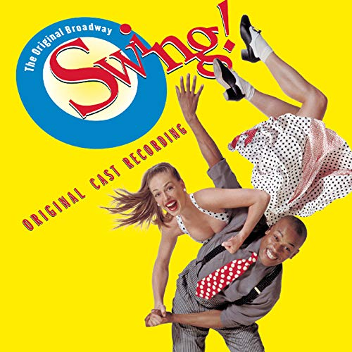 Swing! (Original Broadway Cast Recording)