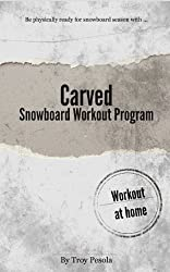 Carved - The Snowboard Workout Program