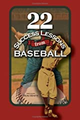 22 Success Lessons From Baseball Paperback