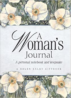 A Woman's Journal: A Personal Notebook and Keepsake (Helen Exley Giftbooks)