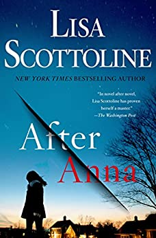 After Anna by [Scottoline, Lisa]