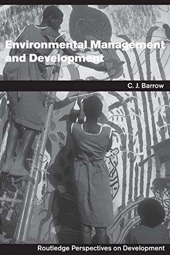 Environmental Management and Development (Routledge Perspectives on Development)