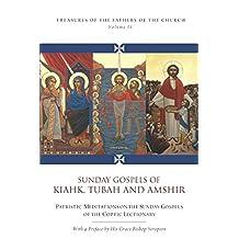 Sunday Gospels of Kiahk, Tubah, and Amshir