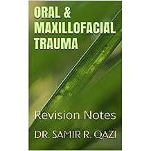 Oral & Maxillofacial Trauma: Revision Notes