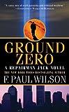 Ground Zero, F. Paul Wilson, 0765362791