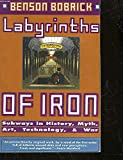 zap dryer - Labyrinths of Iron: Subways in History, Myth, Art, Technology, and War