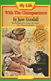 My Life with the Chimpanzees, Houghton Mifflin Company Staff, 0395618495