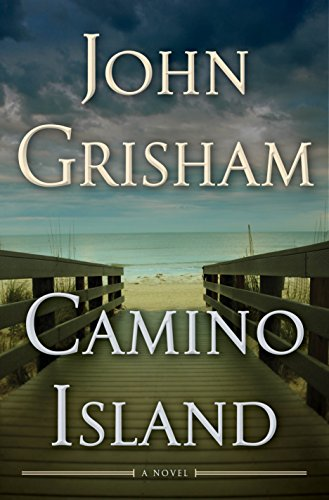 Camino Island: A Novel by [Grisham, John]