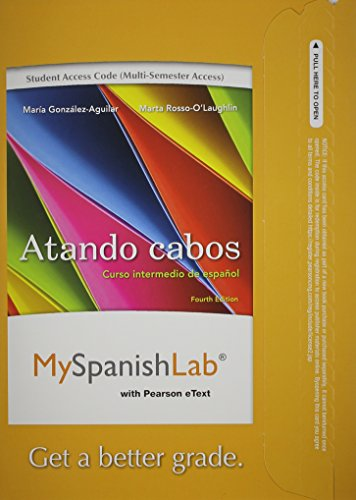 MyLab Spanish with Pearson eText -- Access Card -- for Atando cabos: Curso intermedio de español (multi semester access)