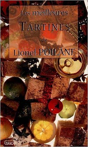 En ligne téléchargement gratuit Les meilleures tartines de Lionel Poilane pdf, epub ebook
