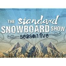 The Standard Snowboard Show Season 5