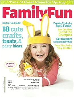 Family Fun Magazine April 2012 Easter Fun Guide Tons Of Great Ideas