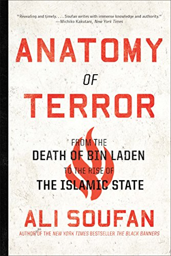 Anatomy of Terror: From the Death of bin Laden to the Rise of the Islamic State (Islam The Religion Of Peace And Terrorism)