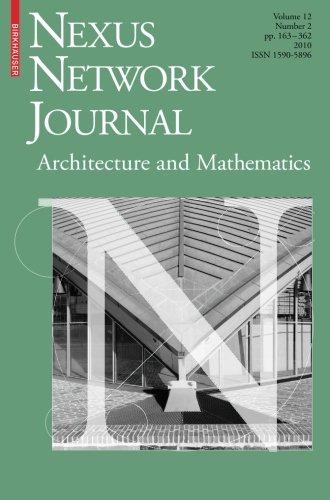 Nexus Network Journal 12,2: Architecture and Mathematics (Volume 12)