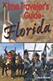 Time Traveler's Guide to Florida, Jack Powell, 1561644544