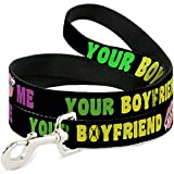 Best Buckle Down Friends For Dogs - Buckle-Down DL-6FT-W32505 Dog Leash, Your Boyfriend Loves Me Review