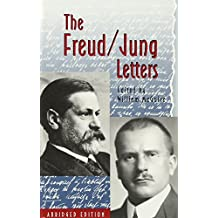 The Freud/Jung Letters: The Correspondence between Sigmund Freud and C. G. Jung - Abridged Paperback Edition