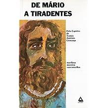 De Mário a Tiradentes (romances de Tomás Antonio Gonzaga. Livro 3)