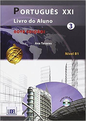 Portugues Xxi 3.Nivel B1. Libro Y Cuaderno (+CD): Amazon.es: Ana Tavares: Libros en idiomas extranjeros