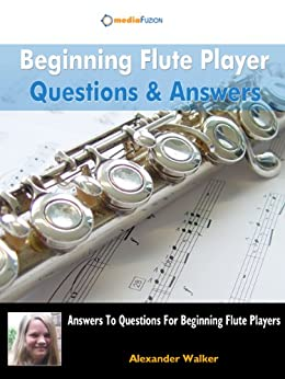 Amazon.com: Beginning Flute Questions & Answers For New ...