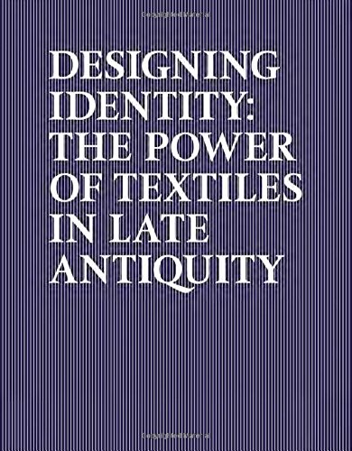 Ancient Roman Costume History (Designing Identity: The Power of Textiles in Late Antiquity)