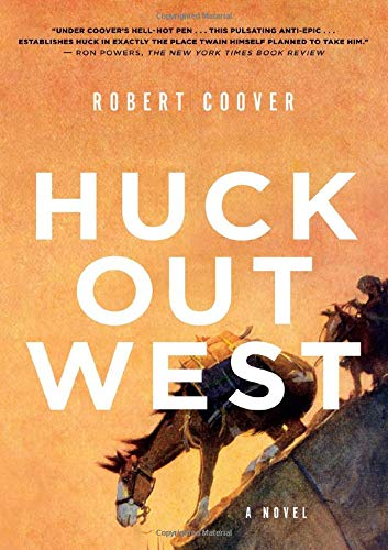 Image of Huck Out West: A Novel