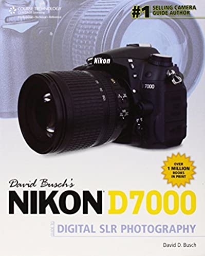 amazon com david busch s nikon d7000 guide to digital slr rh amazon com Nikon Digital SLR Camera Nikon DSLR