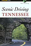 Scenic Driving Tennessee (Scenic Routes & Byways)