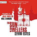 The Sun Dwellers: The Dwellers Saga, Book 3 | David Estes