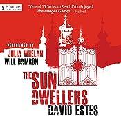 The Sun Dwellers: The Dwellers Saga, Book 3 | David Estes