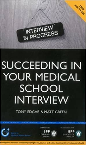 Succeeding in your medical school interview