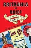 Britannia in Brief: The Scoop on All Things British