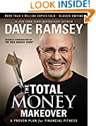#2: The Total Money Makeover: Classic Edition: A Proven Plan for Financial Fitness