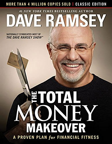 Book cover from The Total Money Makeover: Classic Edition: A Proven Plan for Financial Fitness by Dave Ramsey