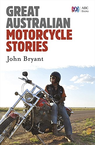 (Great Australian Motorcycle Stories )