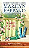 A Man to Hold on To (A Tallgrass Novel)