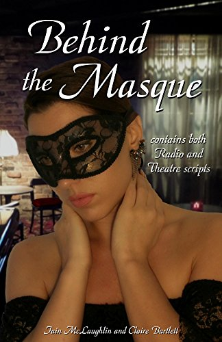 Behind the Masque: Radio and Theatrical scripts