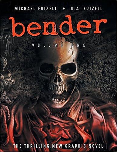 Bender: Volume One