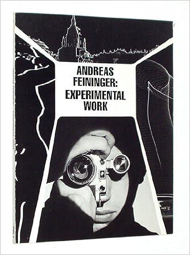 Feininger 1928-76 Andreas Experimental Work
