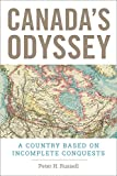 #7: Canada's Odyssey: A Country Based on Incomplete Conquests