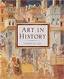 Art in History, Larry Silver, 1558596054